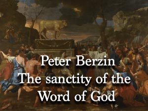 The sanctity of the Word of God