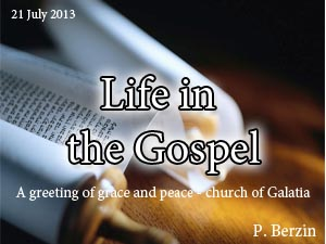 A greeting of grace and peace - church of Galatia