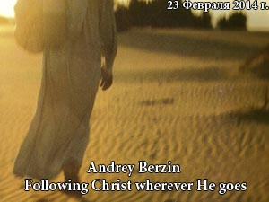 Following Christ wherever He goes